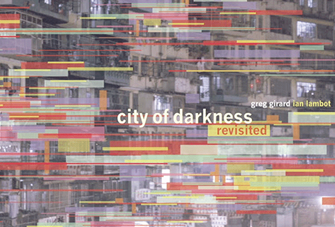 City of Darkness: Kowloon Walled City
